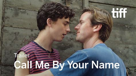 CALL ME BY YOUR NAME Trailer | TIFF 2017 - YouTube