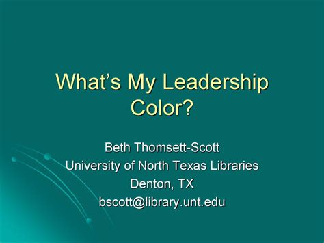 What's My Leadership Color? - UNT Digital Library