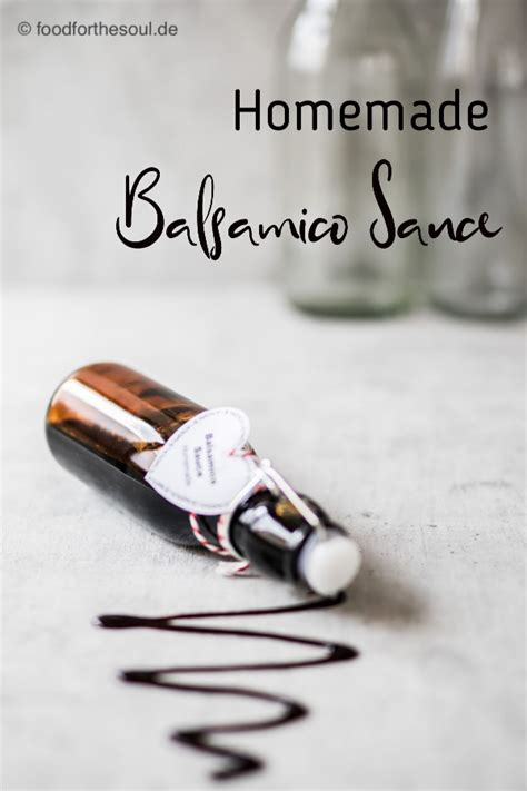 Balsamico Sauce einfach selber machen - food for the soul