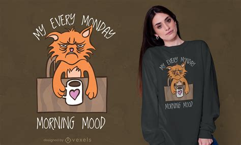 Every Monday Mood T-shirt Design - Vector Download