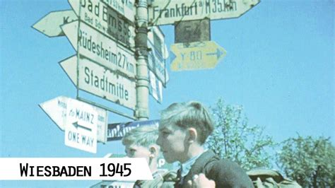 Wiesbaden 1945 (in color and HD) - YouTube
