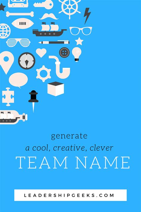 Cool Team Name Generator -- How to Choose The Best Team Name